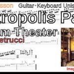 【TAB】Metropolis Part1 / Dream Theater Guitar・Keyboard Unison メトロポリス ドリームシアター ギター キーボード ユニゾン 練習 John Petrucci Lesson【Picking】